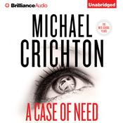 A Case of Need by  Michael Crichton audiobook