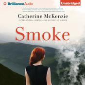 Smoke by  Catherine McKenzie audiobook