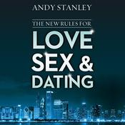 The New Rules for Love, Sex, and Dating by  Andy Stanley audiobook