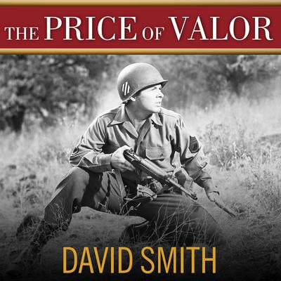 The Price of Valor by David Smith audiobook