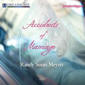 Accidents of Marriage by  Randy Susan Meyers audiobook