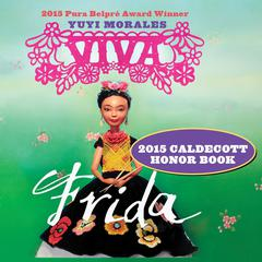 Viva Frida by Yuyi Morales audiobook