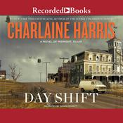 Day Shift by  Charlaine Harris audiobook