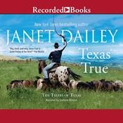 Texas True by  Janet Dailey audiobook