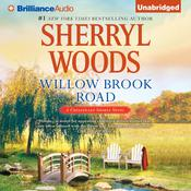 Willow Brook Road by  Sherryl Woods audiobook