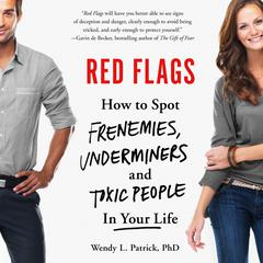 Red Flags by Wendy L. Patrick, PhD audiobook