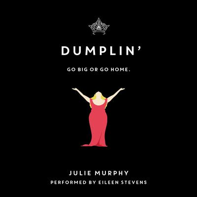 Dumplin' by Julie Murphy audiobook