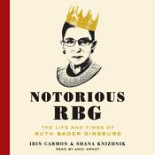 Notorious RBG by  Irin Carmon audiobook
