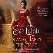 Scandal Takes the Stage by  Eva Leigh audiobook