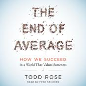 The End of Average by  Todd Rose audiobook