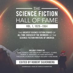 The Science Fiction Hall of Fame, Vol. 1, 1929–1964 by Robert A. Heinlein, others, Arthur C. Clarke