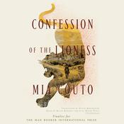 Confession of the Lioness by  Mia Couto audiobook
