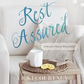 Rest Assured by  Vicki Courtney audiobook