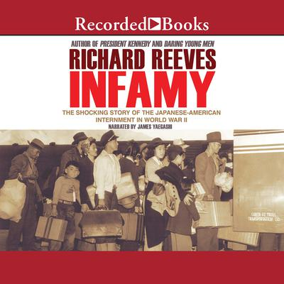 Infamy by Richard Reeves audiobook