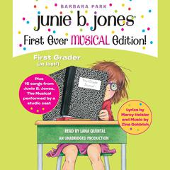 Junie B. Jones First Ever MUSICAL Edition! by Barbara Park audiobook