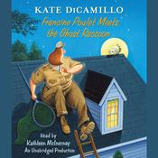 Francine Poulet Meets the Ghost Raccoon by  Kate DiCamillo audiobook
