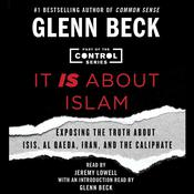 It IS about Islam by  Glenn Beck audiobook