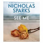 See Me by  Nicholas Sparks audiobook