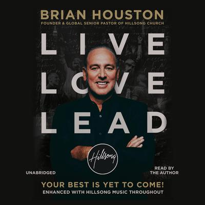 Live Love Lead by Brian Houston audiobook