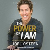 The Power of I Am by  Joel Osteen audiobook