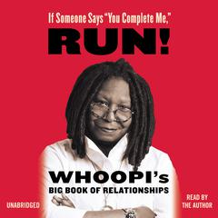 "If Someone Says ""You Complete Me,"" RUN!"