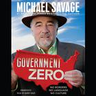 Government Zero by Michael Savage