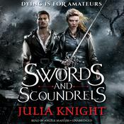 Swords and Scoundrels by  Julia Knight audiobook