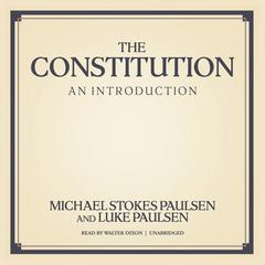 The Constitution by Michael Stokes Paulsen audiobook