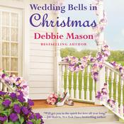 Wedding Bells in Christmas by  Debbie Mason audiobook