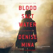 Blood, Salt, Water by  Denise Mina audiobook