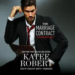 The Marriage Contract by Katee Robert audiobook