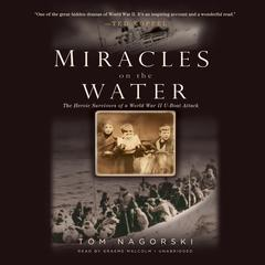 Miracles on the Water by Tom Nagorski audiobook