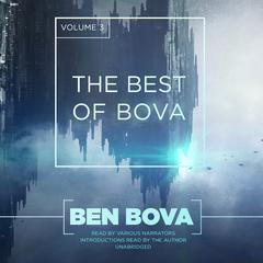 The Best of Bova, Vol. 3 by Ben Bova