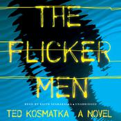The Flicker Men by  Ted Kosmatka audiobook