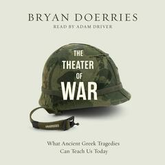 The Theatre of War by Bryan Doerries audiobook