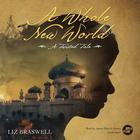 A Whole New World by Liz Braswell, Disney Press