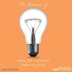 The Genius Of Generosity by Chip Ingram audiobook
