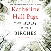 The Body in the Birches by  Katherine Hall Page audiobook