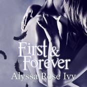 First & Forever by  Alyssa Rose Ivy audiobook
