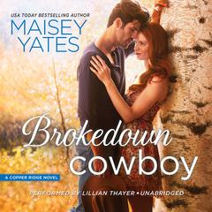 Brokedown Cowboy by Maisey Yates audiobook