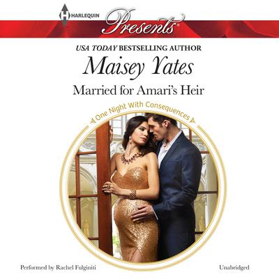 Married for Amari's Heir by Maisey Yates audiobook