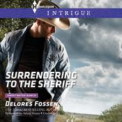 Surrendering to the Sheriff by  Delores Fossen audiobook