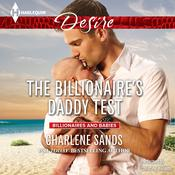The Billionaire's Daddy Test by  Charlene Sands audiobook