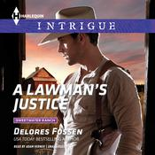 A Lawman's Justice by  Delores Fossen audiobook