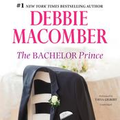 The Bachelor Prince by  Debbie Macomber audiobook