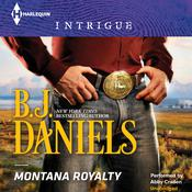 Montana Royalty by  B. J. Daniels audiobook