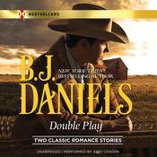 Double Play by  B. J. Daniels audiobook