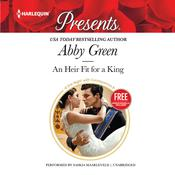 An Heir Fit for a King by  Abby Green audiobook