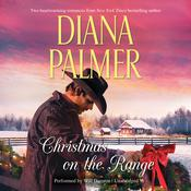 Christmas on the Range by  Diana Palmer audiobook