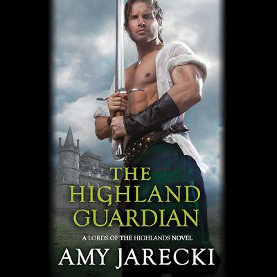 The Highland Guardian by Amy Jarecki audiobook